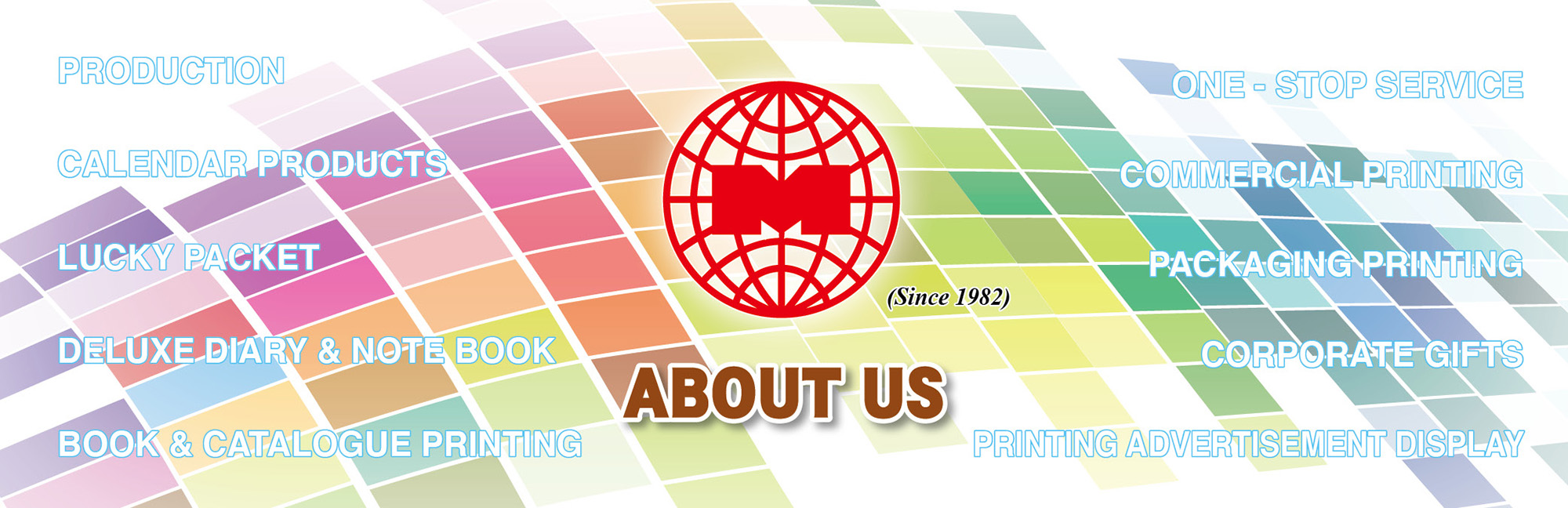 Tell people to know about us the company nature of Mei Ka Printing & Publishing Enterprise Limited